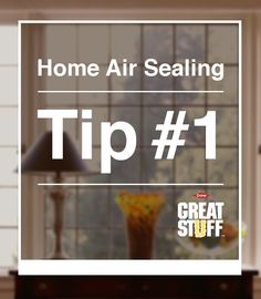Home Air Sealing Tip: Seal around your doors and windows with GREAT STUFF Window & Door Insulatng Foam Sealant to block airflow from coming through those pesky gaps. | greatstuff.dow.com | #GREATSTUFF #Insulation #closingthegap