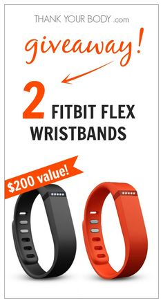 It's time for the Thank Your Body July Giveaway! I'm so excited this month because the winner gets to share the prize with a friend! That's right, I'm giving away TWO Fitbit Flex Wristbands! Holla! You do not want to miss out on this action. Fitbit Flex Wristband Giveaway! Why is this such a fun prize? Well, for starters it's going to motivate you to GET MOVING. And it's going to get you doing it with a friend! Just look at the awesome features of this cool wristband:  Tracks steps, ...