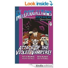 Attack of the Violet Vampire (The MacDougall Twins with Sherlock Holmes Book 2)
