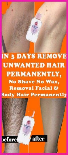 REMOVE UNWANTED HAIR PERMANENTLY IN THREE DAYS, NO SHAVE NO WAX, REMOVAL FACIAL & BODY HAIR PERMANENTLY – Health and Wellness #SkinHairRemoval #BestFacialHairRemoval Permanent Facial Hair Removal, Chin Hair Removal, Upper Lip Hair Removal, Underarm Hair Removal, Electrolysis Hair Removal, Natural Hair Removal, Remove Unwanted Facial Hair, Unwanted Hair, Best Hair Removal Products