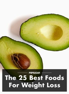 The 25 Best Foods For Weight Loss - Regular exercise is great for building muscle and losing fat, but if you want to see real weight-loss results, what you eat matters. But dropping pounds isn't about depriving yourself — it's about choosing the right foods that satisfy without the calories. These 25 foods make the cut; check them out below!