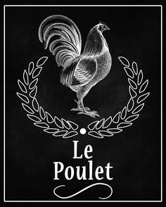 Rooster Le Poulet French Chicken Chalkboard Printable Digital Download Poster Graphic Instant Image