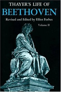 Thayer's Life of Beethoven, Part II by Elliot Forbes http://www.amazon.com/dp/0691027188/ref=cm_sw_r_pi_dp_dgzZtb1RG46MEFF7