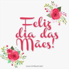 feliz dia das mães  www.mmblush.com  #happymothersday