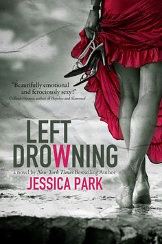 Left Drowning (International Edition) – Jessica Park