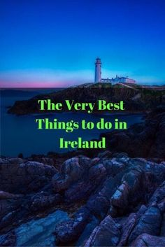 what to do in Ireland
