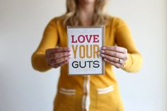 Love your guts by LetsGetLostCreations on Etsy, $5.00