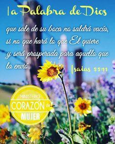 La palabra de Dios no vuelve vacía. Isaias 55:11 #ministeriocorazondemujer
