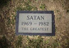 In the ground! | 26 Unexpected Places To Find Satan