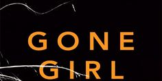 If you loved Gone Girl…