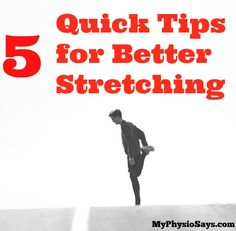 Learn the best way to stretch to improve your flexibility and reduce post workout soreness.  Pin this so you can remember to stretch like a pro.  MyPhysioSays.com