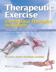 Physical Therapy Exercises ... Exercise for Physical Therapy Assistants: Techniques for Intervention