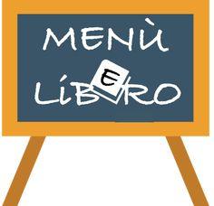 Costruiamo assieme il Menù Lib(e)ro! - Let's build the Menu Lib(e)ro together! Mini Tacos, Menu, Blog, Menu Board Design, Blogging