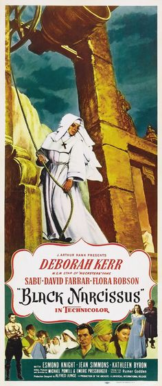 """In """"Black Narcissus"""" (1947) Sister Superior struggling to set up a mission in an old brothel in the Himalayas and finding only hardship and madness. It's a slow-burning psychological horror that grows to a terrible climax."""