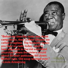 Quote of the Day: Louis Armstrong on Southern Music