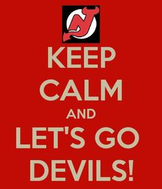 Keep calm and Let's Go Devils!