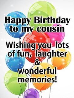 Send Free Bright Color Birthday Balloon Card For Cousin To Loved Ones On Greeting Cards By Davia Its And You Also Can Use Your Own
