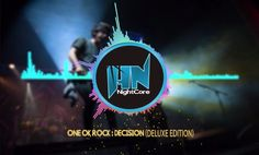 Nighcore DECISION One Ok rock