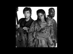 Rihanna - Four Five Seconds ft. Kanye West & Paul McCartney HD - YouTube