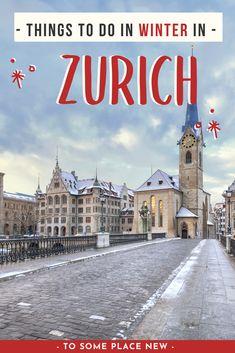 Zurich Switzerland things to do in winter | Check amazingZurich winter photography, visit Zurich Christmas markets and festive decorations | Zurich Switzerland travel winter guide | Zurich Switzerland Winter Swiss Alps