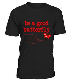 "# Be A Good Butterfly Nature Conservation Love Tee Shirt .  Special Offer, not available in shops      Comes in a variety of styles and colours      Buy yours now before it is too late!      Secured payment via Visa / Mastercard / Amex / PayPal      How to place an order            Choose the model from the drop-down menu      Click on ""Buy it now""      Choose the size and the quantity      Add your delivery address and bank details      And that's it!      Tags: For those who love Butterfly…"