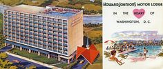 Howard Johnson's Motor Lodge Washington DC Virginia Avenue and Street, N. Howard Johnson's, Hotel Motel, Vintage Advertisements, Washington Dc, Virginia, Polaroid Film, American, Columbia, Advertising