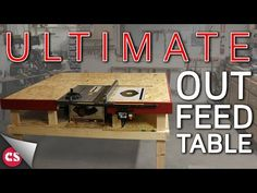 The Ultimate Out Feed Table - YouTube Circular Saw Reviews, Best Circular Saw, Carpentry Tools, Woodworking Tips, Table Saw Station, Make A Table, Wood Table, Youtube, Workshop Ideas