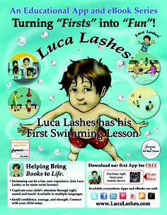 Help your #child enjoy the #water with our #multilingual interactive #app and eBook series, Luca Lashes! For all the fearful firsts, there is a tool to assist you with that! Learn more at http://www.lucalashes.com!