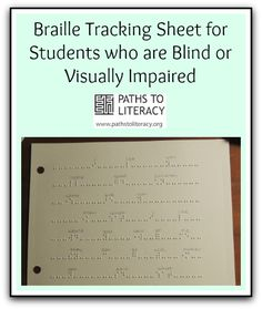 Create a braille tracking sheet to strengthen tracking skills of braille readers.