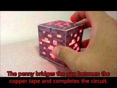 Minecraft papercraft. We are running a workshop at the 2016 Science and Engineering Fair and came up with this project. Basic electric circuit using a coin b...