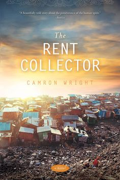 Book Review: The Rent Collector by Camron Wright