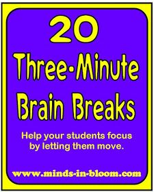 Brain Breaks: Wonderful list of ideas for teachers or group leaders to use anytime students feel restless and are struggling to pay attention