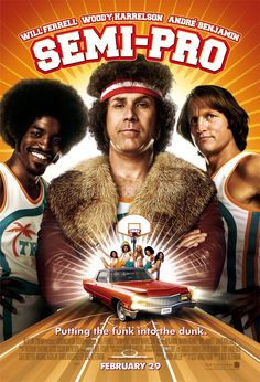 Semi-Pro (2008) by Kent Alterman