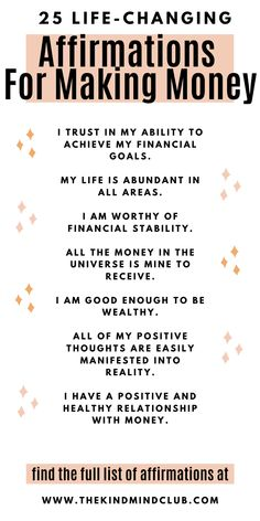 25 life-changing affirmations for making money. Increase your wealth and create a positive, healthy relationship with money. Use these 25 positive words of affirmation to help manifest more money. Positive Words Of Affirmation, Positive Affirmations Quotes, Self Love Affirmations, Law Of Attraction Affirmations, Money Affirmations, Affirmation Quotes, Prosperity Affirmations, Life Motivation, Positive Life