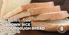 Gluten-Free Brown Rice Sourdough Bread No commercial yeast!