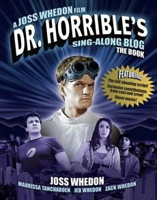 Cool book alert: 'Dr. Horrible's Sing-Along Blog: The Book'