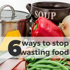 6 Ways to Stop Wasti