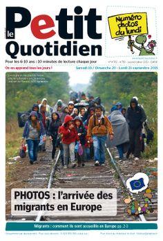 Photos, l'arrivée des migrants en Europe in Le Petit Quotidien, un numéro gratuit à télécharger