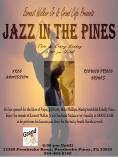 Jazz In The Pines every Sunday at Grand Cafe in Pembroke Pines, FL