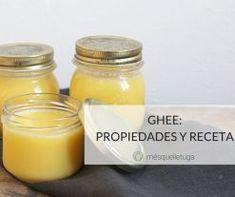 GHEE: PROPIEDADES Y RECETA