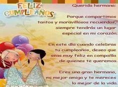 para mi hermana en su dia de cumplaños que sea el mas feliz con todas las personas que la queremos feliz cumplaños..hermana