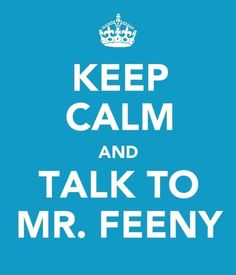 I wanted to be Mr Feeney when I grew up..