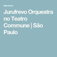 Jurufrevo Orquestra no Teatro Commune   São Paulo