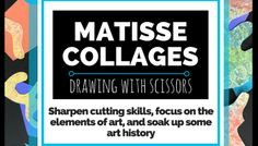 Matisse Collages Drawing with Scissors