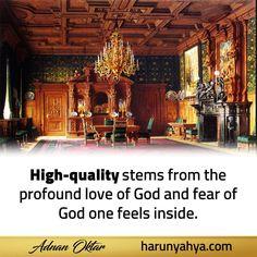 High quality stems from the profound love of God   Adnan Oktar (Harun Yahya)