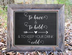 To Have And To Hold And To Keep Your Drink Cold by BlueMasonChic