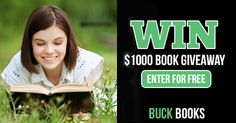 Enter the Buck Books $1,000 Book Giveaway!