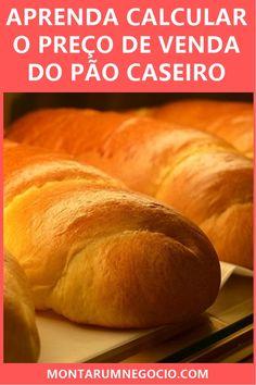 Aprenda como calcular o preço do pão caseiro para vender. Assim você chegará ao preço do pão para venda. Coffee Break, Hamburger, Bread, Snacks, Internet, Projects, Onion Bread, Sweet Potato Bread, Cake Pricing