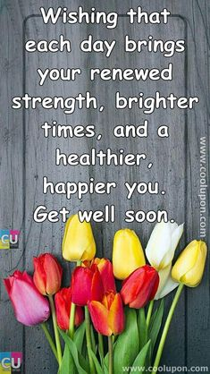 50 Inspiring and Funny Get Well Soon Quotes and Poems For Your Family Get Well Soon Images, Get Well Soon Funny, Get Well Soon Messages, Get Well Soon Quotes, Well Images, Get Well Wishes, Get Well Cards, Get Well Prayers, Feel Better Quotes