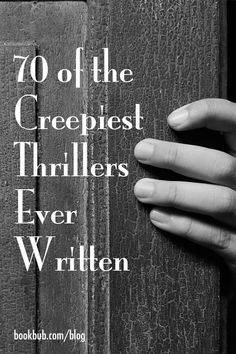 70 creepy thriller books that all fans of the genre should add to their reading lists! #thrillers #books #reading
